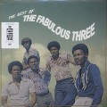 Fabulous Three / The Best Of The Fabulous Three