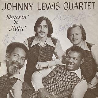 Johnny Lewis Quartet / Shuckin' 'N Jivin'