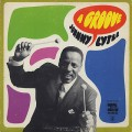 Johnny Lytle / A Groove