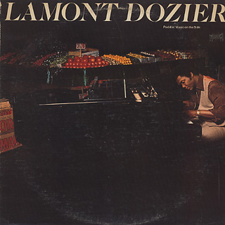 Lamont Dozier / Peddlin' Music On The Side