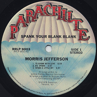 Morris Jefferson / Spank Your Blank Blank label