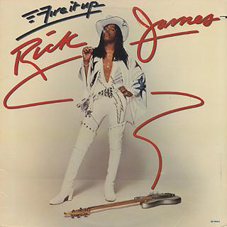 Rick James / Fire It Up