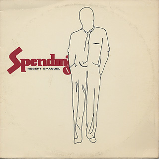 Robert Emanuel / Spending