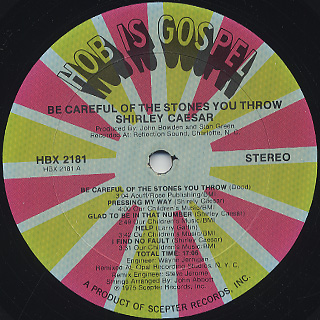 Shirley Casear / Be Careful Of The Stones You Throw label