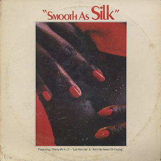 Silk / Smooth As Silk