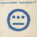 Souls Of Mischief / That's When Ya Lost