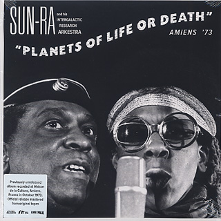 Sun Ra And Intergalactic Research Arkestra / Planets Of Life Or Death front