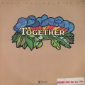 Together / Don't You Want To Go