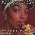 Tommy Tucker / Mother Tucker