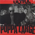 Ultramagnetic MC's / Poppa Large