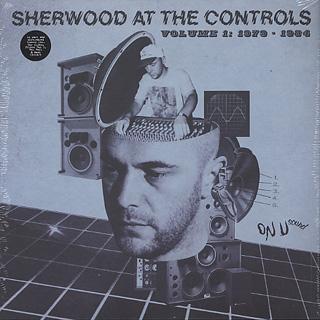 V.A. / Sherwood At The Controls Volume 1 1979 - 1984