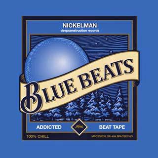 Nickelman / Blue Beats