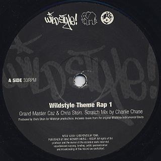 Grandmaster Caz & Chris Stein / Wild Style Theme Rap 1 / Wild Style Subway Rap label