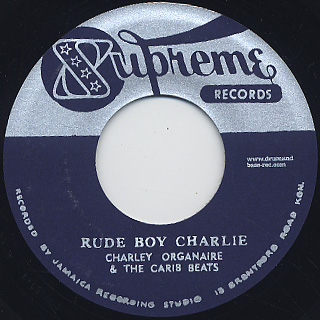 Jamaicans / Chain Gang c/w Charley Organaire / Rude Boy Charlie label