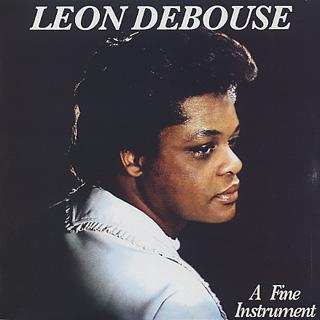 Leon Debouse / A Fine Instrument