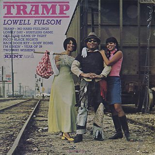 Lowell Fulsom / Tramp