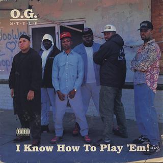 O.G. Style / I Know How To Play 'Em!