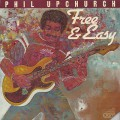 Phil Upchurch ‎/ Free & Easy