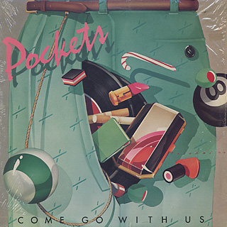 Pockets / Come Go With Us