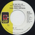 Raw Soul Express / The Way We Live (Re)
