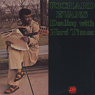 Richard Evans / Dealing With Hard Times