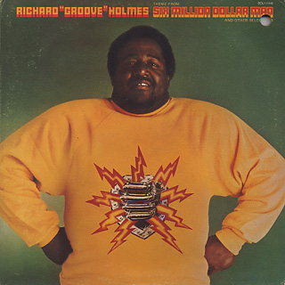 Richard Groove Holmes / Six Million Dollar Man