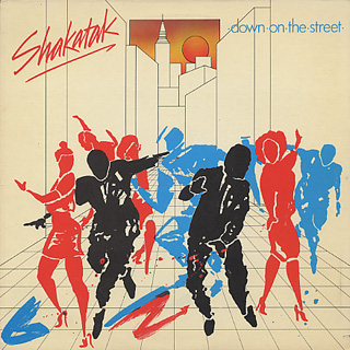 Shakatak / Down On The Street