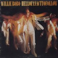 Willie Bobo / Hell Of An Act To Follow