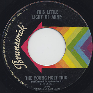 Young Holt Trio / Wack Wack c/w This Little Light Of Mine back