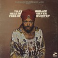 Horace Silver Quintet With Vocals ‎/ That Healin' Feelin'