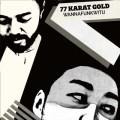 77 Karat Gold (Grooveman Spot & Sauce 81) / Wannafunkwitu