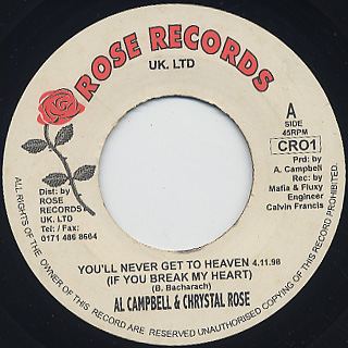 Al Campbell & Chrystal Rose / You'll Never Get To Heaven