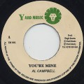 Al Campbell / You're Mine