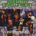 Arrested Development / Unplugged