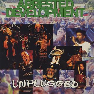 Arrested Development / Unplugged