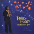 Barry Biggs / What's Your Sign?