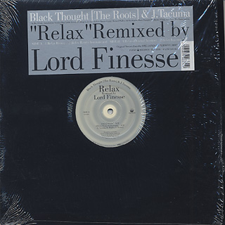 Black Thought & J.Tacuma / Relax(Lord Finesse Remix)