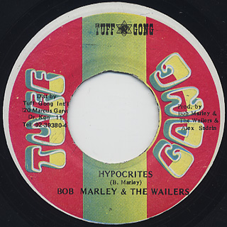 Bob Marley & The Wailers / Nice Time c/w Hypocrites