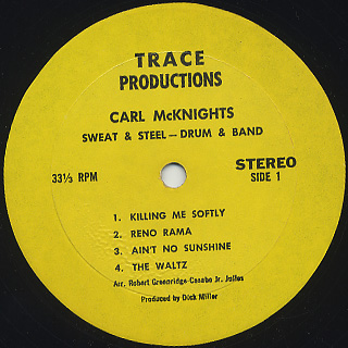 Carl McKnight's Sweat & Steel Drum Band / Smoke-Fire Behind label