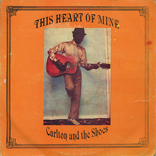 Carlton And The Shoes / This Heart Of Mine