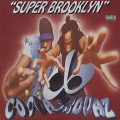 Cocoa Brovaz / Super Brooklyn'