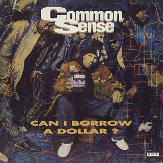 Common Sense / Can I Borrow A Dollar