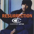 Common Sense / Resurrection (7