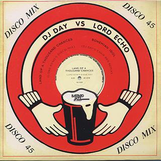 DJ Day & Lord Echo / Bohemian Idol c/w Land Of A Thousand Chances