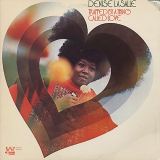 Denise LaSalle / Trapped By A Thing Called Love