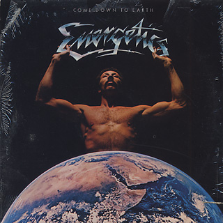 Energetics / Come Down To Earth