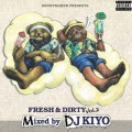 DJ Kiyo / Fresh & Dirty Vol.2