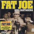 Fat Joe / Don Cartagena