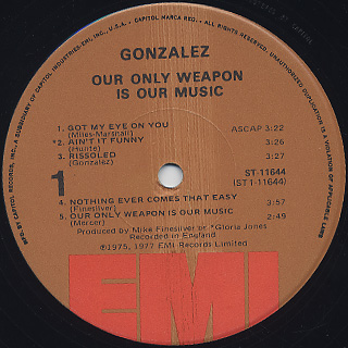 Gonzalez / Our Only Weapon Is Our Music label
