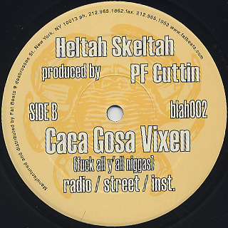 Heltah Skeltah / The Crab Inn c/w Caca Gosa Vixen (Fuck All Y'all Niggas) label